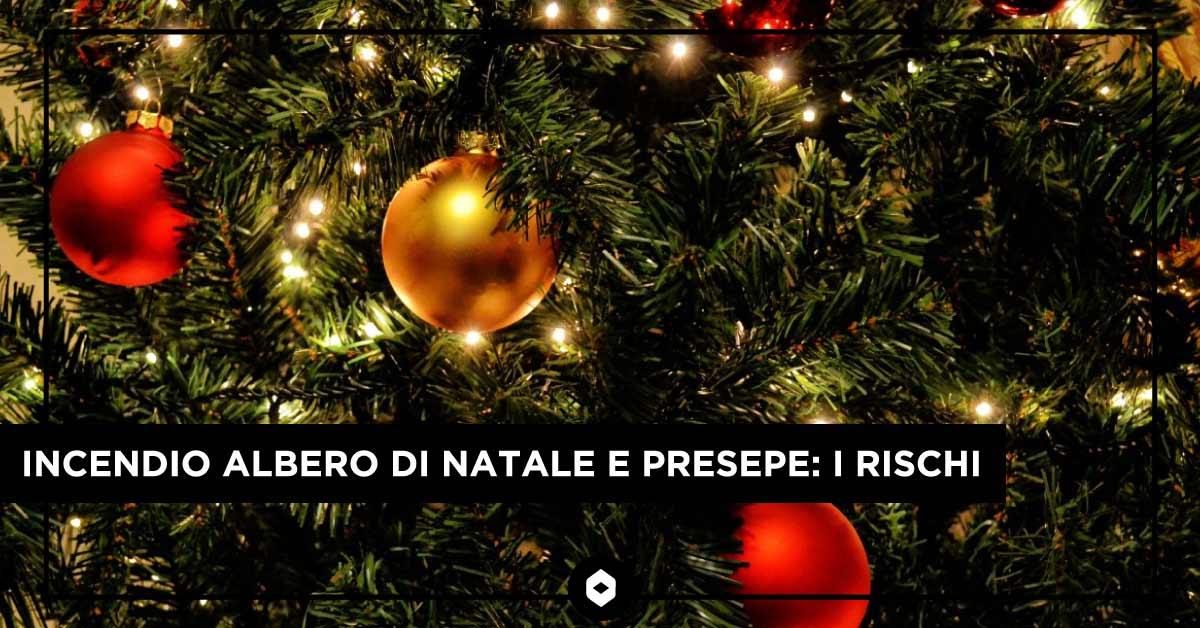 Incendio albero di Natale e presepe: i rischi