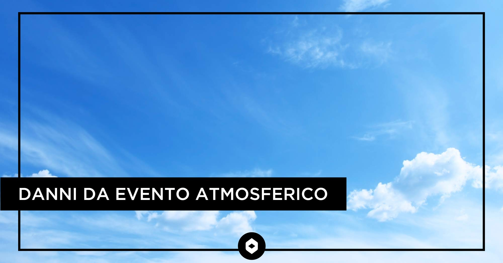 Danni da evento atmosferico